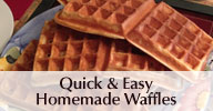quick and easy homemade waffles