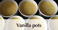 Vanilla pots